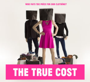 """The True Cost"", el documental que muestra el real costo de la moda"